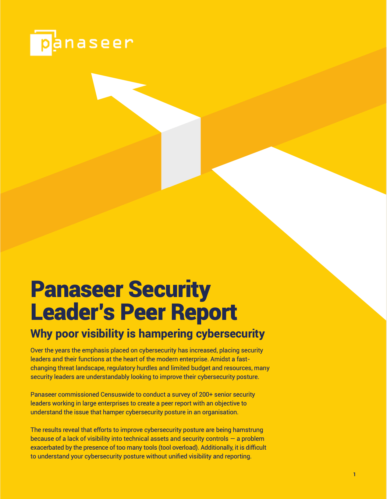 Security Leader's Peer Report: Why Poor Visibility is Hampering Cybersecurity