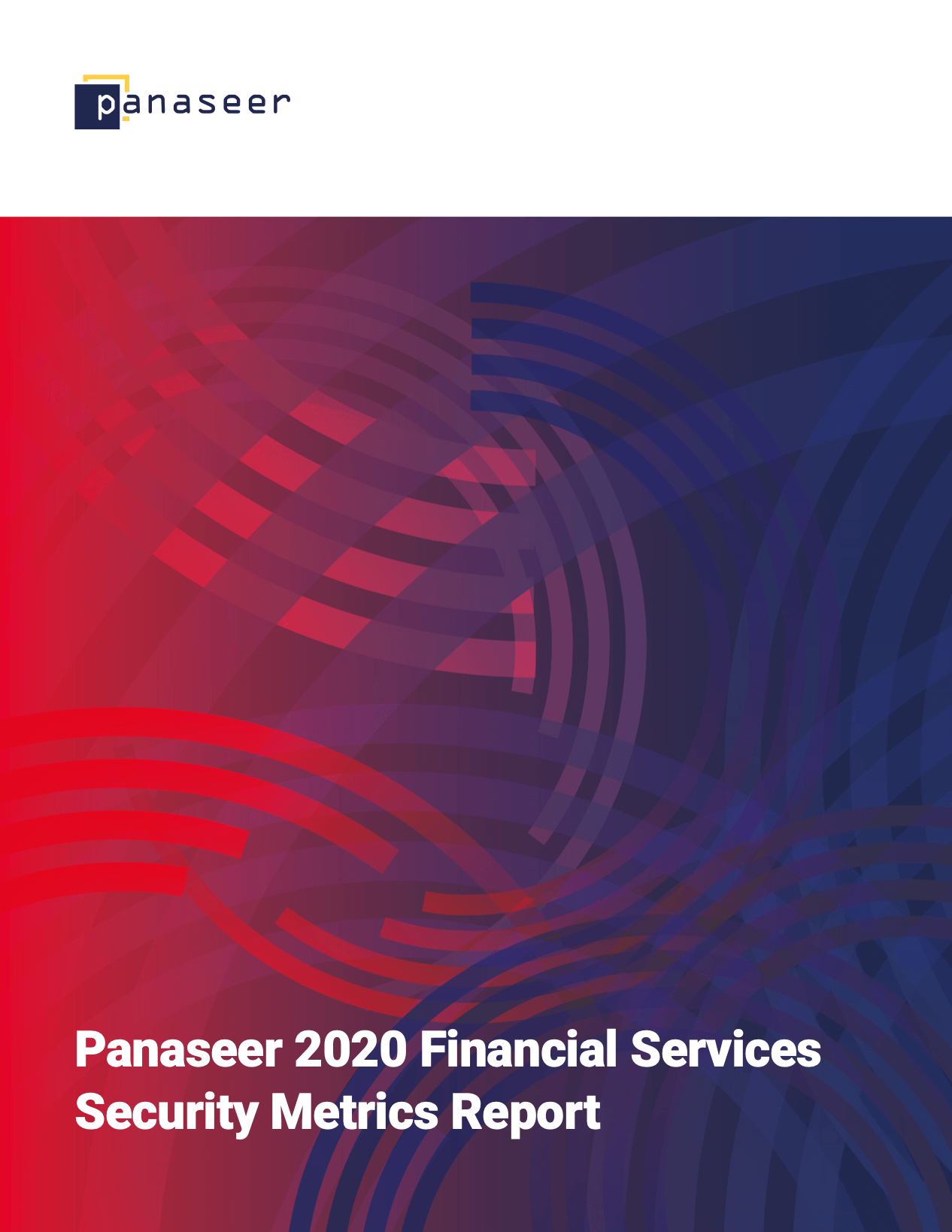 Panaseer's 2020 Financial Services Security Metrics Report