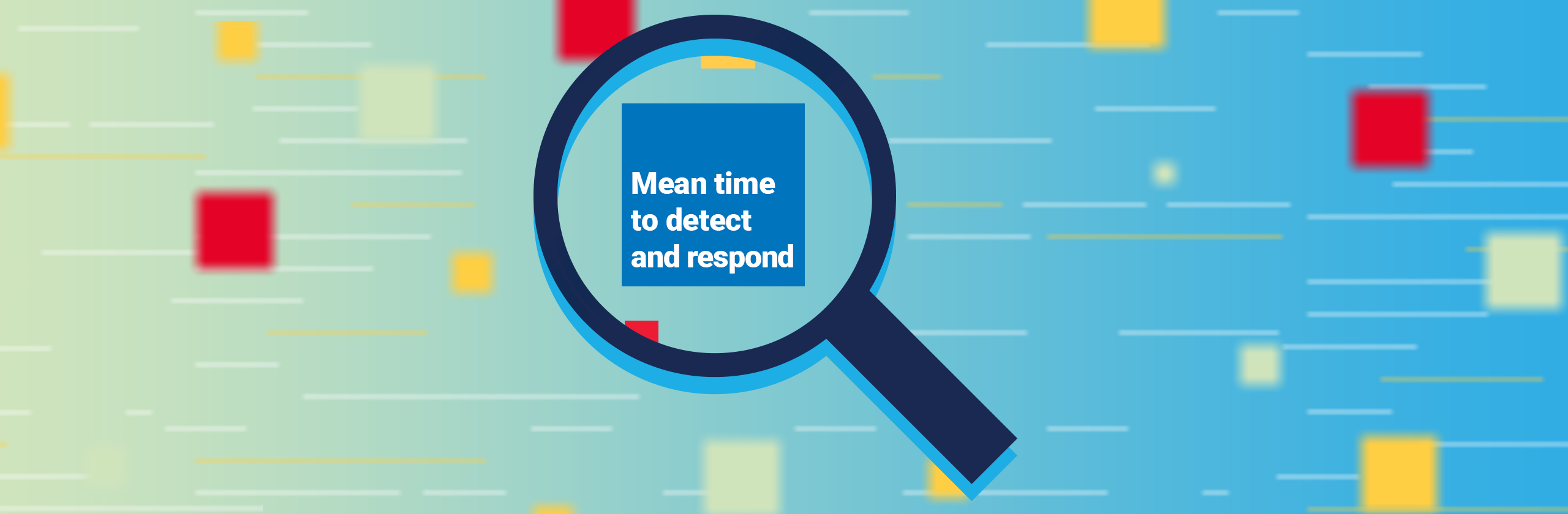 Mean time to detect and respond banner