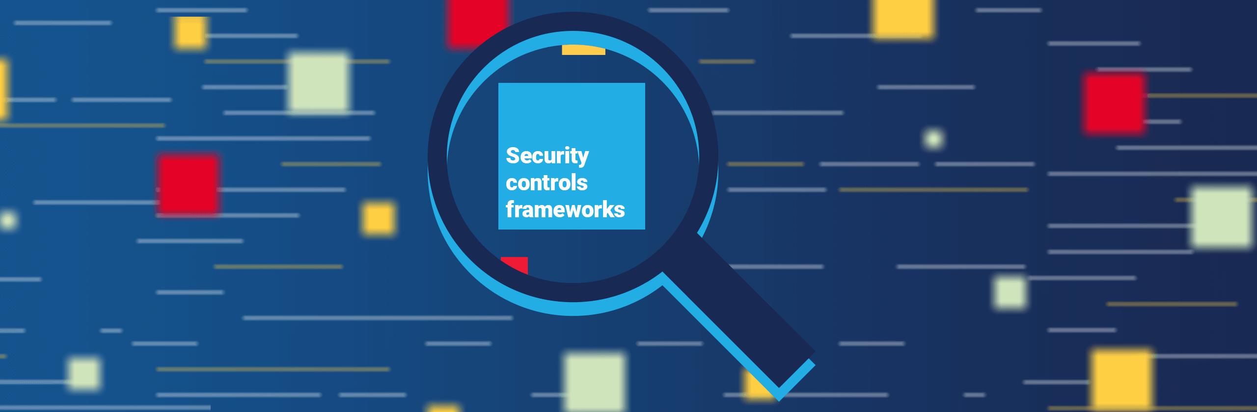 Security controls frameworks banner image